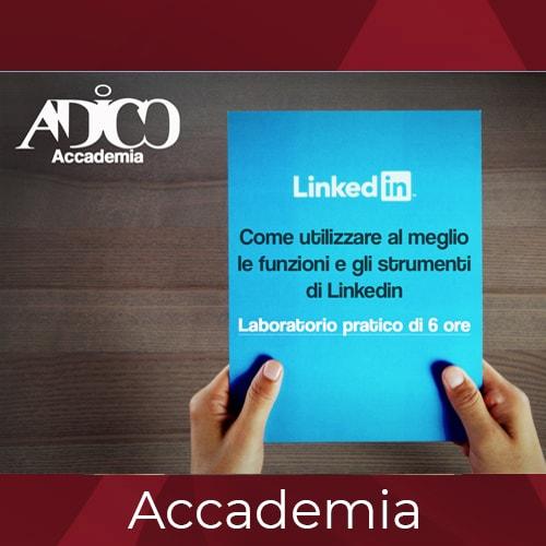 Corso come utilizzare al meglio Linkedin ADICO
