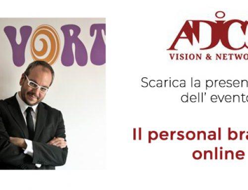 """Online per i soci Adico la presentazione dell' evento Executive: """"Il personal branding online. Dal farsi trovare all'ampliare il network di contatti"""""""
