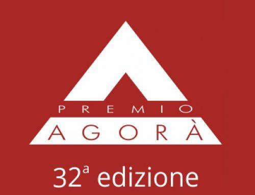 Premio Agorà 32° Edizione – Aperte le iscrizioni