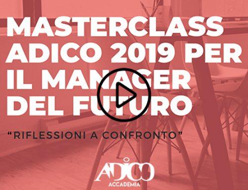 MASTERCLASS ADICO PER IL MANAGER DEL FUTURO