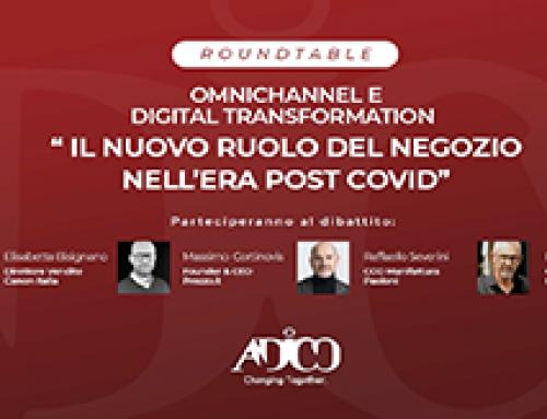 """Roundtable Adico: """"Il nuovo ruolo del negozio nell'era post covid"""""""